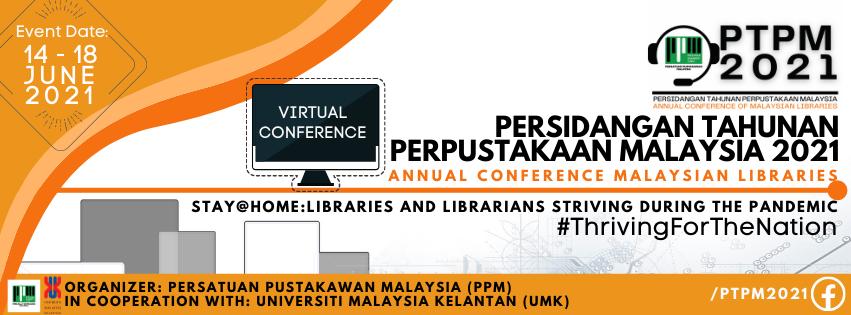 Perpustakaan UTM Kuala Lumpur Selangkah Ke Persidangan Tahunan Perpustakaan Malaysia (PTPM) 2021