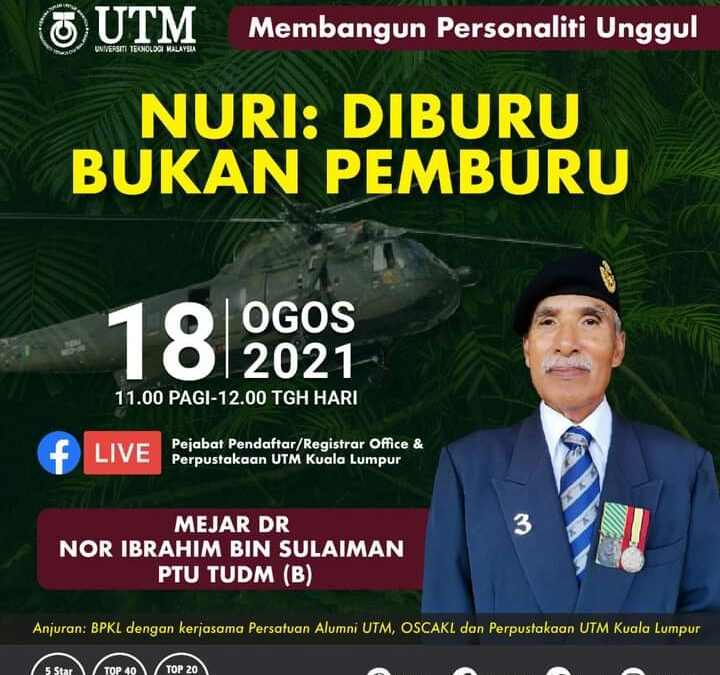 "Program Membangun Personaliti Unggul (MPU) Sempena Sambutan Hari Kebangsaan Ke-64 ""Nuri: Diburu Bukan Pemburu"""